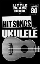 The Little Black Book of Hit Songs for Ukulele by Music Sales Ltd Songbook