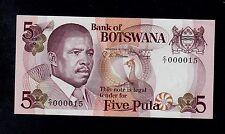 BOTSWANA  5 PULA ( 1982 )  LOW # 000015  PICK # 8b UNC.