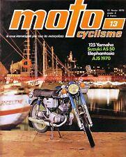 MOTOCYCLISME 13 YAMAHA 125 YAS 1 ; SUZUKI AS 50 ; AJS Y4 Y5 ; Les Eléphants 1970