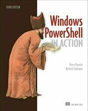 Windows PowerShell in Action, 3E by Bruce Payette 9781633430297 | Brand New