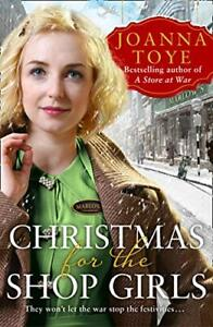 Joanna Toye - Christmas for the Shop Girls  *NEW* + FREE P&P