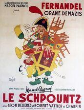 """""""LE SCHPOUNTZ"""" Affiche entoilée Litho DUBOUT (Marcel PAGNOL / FERNANDEL)"""