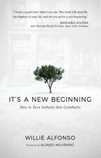 It's a New Beginning : How to Turn Setbacks into Comebacks