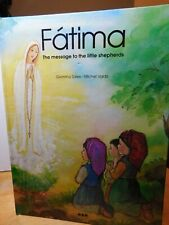 Book~Fatima The Message to the Little Shepherds By: Michel Vaidis