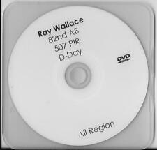 RAY WALLACE 82ND AIRBORNE 507 PIR D-DAY VETERAN & POW RARE INTERVIEW DVD