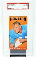 1965 Topps #81 Houston Oilers BUD McFADIN Vintage Football Card PSA 6 EX-MINT