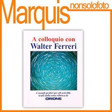 A colloquio con Walter Ferreri