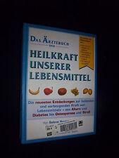 Das Ärztebuch der Heilkraft unserer Lebensmittel  von Selena Yeager  2005