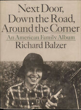 Book Next Door Down The Road Around the Corner: An American Family Album, Richar