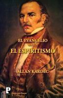 El Evangelio según el Espiritismo, Paperback by Kardec, Allan, Brand New, Fre...