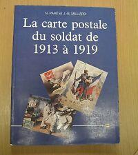 Guerre 14-18 La Carte Postale du Soldat de 1913 à 1919, par N.Paré et J.Milliard