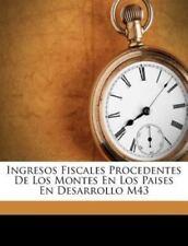 Ingresos Fiscales Procedentes de Los Montes en Los Paises en Desarrollo M43 by J