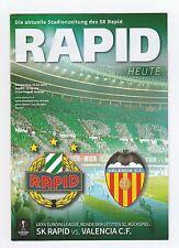 Orig.PRG   Europa League  2015/16   RAPID WIEN - VALENCIA CF  !!  SELTEN