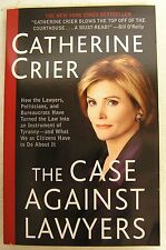THE CASE AGAINST LAWYERS BY CATHERINE CRIER (2003) PB