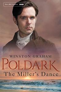 The Miller's Dance (Poldark), Graham, Winston, Good Condition Book, ISBN 1509856