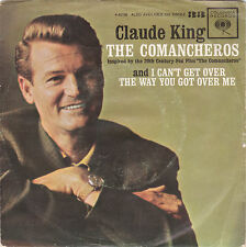 CLAUDE KING-COLUMBIA 42196 COUNTRY 454RPM W/PS THE COMANCHEROS  45 VG++ PS VG+