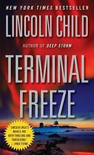 Terminal Freeze by Lincoln Child (2009, Paperback)