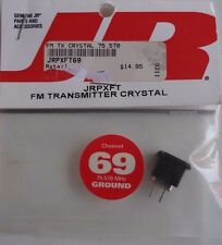 JR JRPXFT FM Transmitter Crystal Channel 69 75.570 MHZ Ground