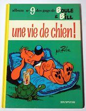 """BOULE & BILL """"Une Vie de Chien"""" tome 9"""