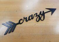 Crazy Arrow metal wall plasma cut home decor gift idea