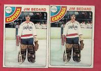 2 X 1978-79 TOPPS # 243 CAPITALS JIM BEDARD ROOKIE GOALIE CARD