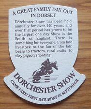 1989 Eldridge Pope, Dorchester Beermat - Dorchester Show, Came Park