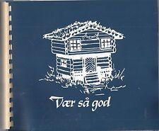 * STAVANGER NORWAY VINTAGE * VAER SA GOD * ETHNIC COOK BOOK PETROLEUM WIVES CLUB