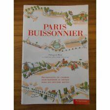 Paris buissonnier promenades de charme / Besse Françoise / Réf52293