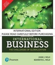 International Business: The Challenges of Globalization, 8/e by John J Wild/ Ken
