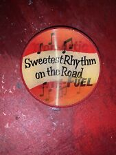 1950'S PHILLIPS 66 TROP-ARTIC, SWEETEST RHYTHM ON THE ROAD PIN BACK BADGE