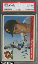 1955 Topps #112 Nelson King Pittsburgh Pirates PSA 8 NM-MT