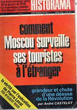HISTORAMA N° 272 COMMENT MOSCOU SURVEILLE SES TOURISTES A L'ETRANGER