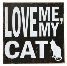 "Tin Sign ""Love Me/My Cat"" 24cm Metal Pets Home Decor"