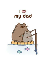 Pusheen  Cat I Love My Dad ~ Father's Day Blank Card  - FREE 1ST CLASS POST