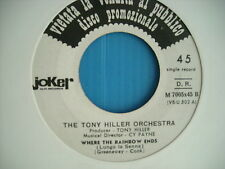 45 GIRI TONY HILLER ORCHESTRA WHERE THE RAINBOW ENDS THE CASUALS ADIOS AMOR