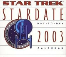 COLLECTIBLE 2003 STAR TREK STARDATE DAY TO DAY CALENDAR (2025) (2031)