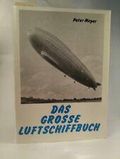 Das große Luftschiffbuch Meyer, Peter: 518560