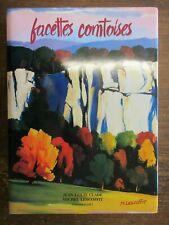 Facettes Comtoises Clade Lescoffit Editions Cart 1995