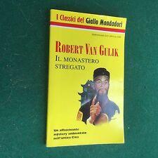 Robert VAN GULIK - IL MONASTERO STREGATO Giallo Mondadori Classici n.748 (1995)