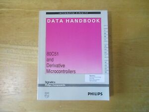 Integrated Circuits Data Handbook 80C51 and Derivative Microcontrollers