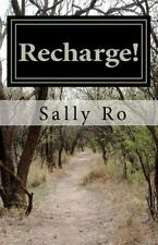 Recharge! : The Power of Praying in the Spirit by Sally Ro (2012, Paperback)