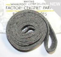 WP33001807 Maytag Dryer Drum Felt Seal NEW  Factory OEM