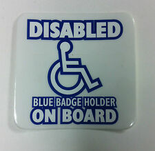 """""""DISABLED BLUE BADGE HOLDER ON BOARD"""" White Sqaure Sign For Any Glass Surface"""