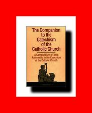 ☆GD%THE COMPANION TO THE CATECHISM OF THE CATHOLIC CHURCH:A COMPENDIUM of TEXTS☆