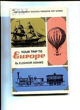 Vintage Booklet YOUR TRIP TO EUROPE 1966 Travel for Women Amy Vanderbilt program