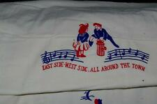 Antique Vintage Dish Towel   East Side-West Side ,All  Around The Town