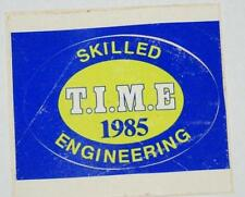 Retro Sticker - Skilled Engineering T.I.M.E. 1985