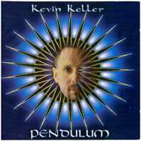 KEVIN KELLER Pendulum CD Ambient/Electronic – w/ David Darling, Jeff Pearce