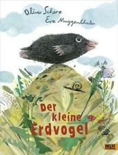Der kleine Erdvogel ►►►ungelesen ° Eva Muggenthaler und Oliver Scherz