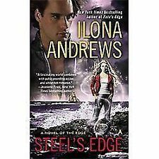 A Novel of the Edge: Steel's Edge 4 by Ilona Andrews (2012, Paperback)